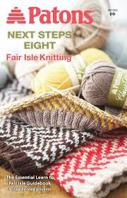 next steps eight fair isle knitting pattern books yarnspirations