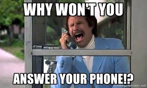 Answer Your Phone Meme - why won t you answer your phone phone booth scream meme