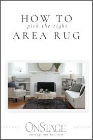 Choosing Area Rugs Choose Area Rug Onstage