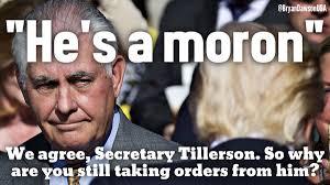 Moron Meme - bryan dawson on twitter so secretary tillerson wouldn t