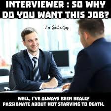 Meme So - so why do you want this job meme