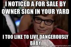 Austin Powers Meme Generator - i too like to live dangerously meme generator imgflip funnies