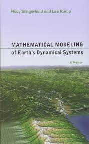 mathematical modeling of earth u0027s dynamical systems a primer rudy