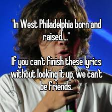 In West Philadelphia Born And Raised Meme - in west philadelphia born and raised if you can t finish