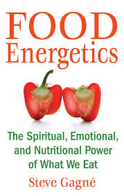 food energetics the spiritual emotional and nutritional power