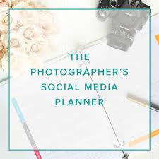 social media planner the photographer s social media planner sweet shots