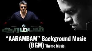 theme music aarambam aarambam arrambam background music bgm theme music mp3 ajith