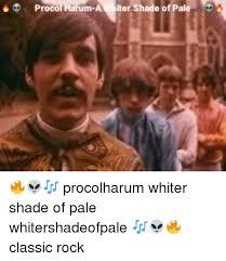 Meme Loftin - 25 best memes about whiter shade of pale whiter shade of pale