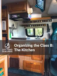 organizing the class b kitchen ditching suburbia