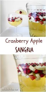 cranberry dishes for thanksgiving cranberry apple sangria sinful nutrition