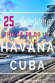 When To Travel To Cuba The 25 Best Cuba Travel Ideas On Pinterest Cuba Trips Cuba