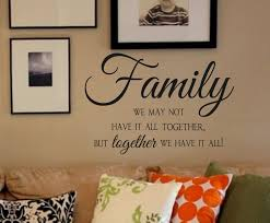 family vinyl wall decal we not have it all together but