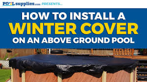 how to install your above ground pool u0027s winter cover youtube