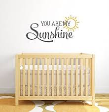 Vinyl Wall Decals For Nursery You Are My Nursery Quote Wall Decal Nursery