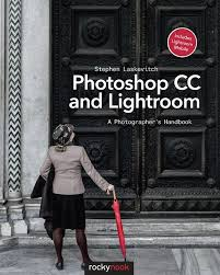 photoshop cc black friday amazon photoshop cc and lightroom a photographer u0027s handbook u2013 new book