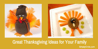 great thanksgiving ideas for your family simplycircle