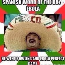 17 Best Ebola Humor Images - spanish word of the day guy ebola funny funny pinterest