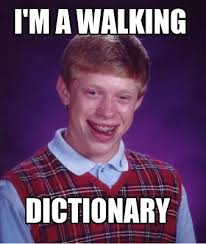 Meme Dictionary - meme creator i m a walking dictionary
