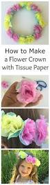 how to make a flower crown with tissue paper diy crafts