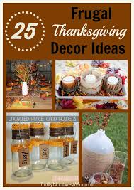 thanksgiving table decorations more frugal thanksgiving