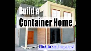build a container home warren thatcher amazing build a container