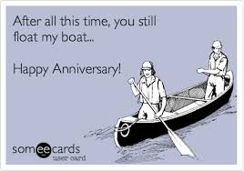 anniversary ecard after all this time you still float my boat happy anniversary