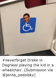 Drake In A Wheel Chair Gr Cr Neverforget Drake In Degrassi Playing The Kid In A