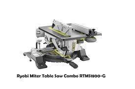 ryobi miter table saw combo rtms1800 g youtube
