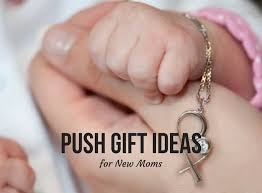 gift ideas for in push gift ideas for new babyprepping