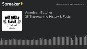 36 thanksgiving history facts