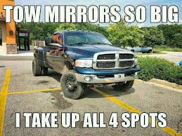 Dodge Tow Mirrors Meme - tow mirrors cummins diesel joke lolol ghost trailer