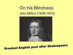 On His Blindness John Milton Meaning Answer The Following Questions 1 If You Could Do One Thing The