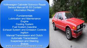 vw cabriolet scirocco 85 93 services repair manual youtube
