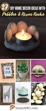 rock home decor 27 best diy pebble and river rock decor ideas and designs for 2017