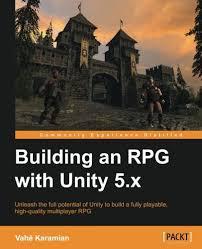 unity networking tutorial pdf building an rpg with unity 5 x vahe karamian 9781785285004 amazon