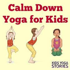 yoga poses pictures printable calm down yoga poses for kids printable poster kids yoga stories