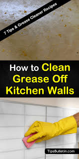 how to get cooking grease cabinets 7 clever ways to clean grease kitchen walls