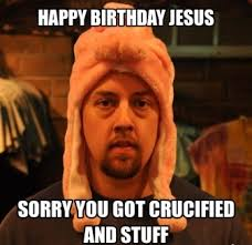 Jesus Memes - top funny christmas jesus birthday meme 2happybirthday