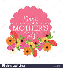 Mother S Day Flower Happy Mothers Day Flowers Card Vector Illustration Eps 10 Stock
