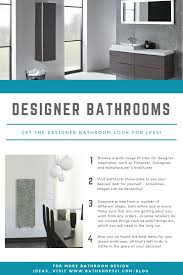 Easy Steps To Achieving The Designer Bathroom Look For Less - Designer bathroom store