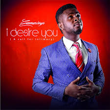 Wildfire Dorothy Mp3 by Gospel Atmosphere 2017 I Desire You By Emmasings
