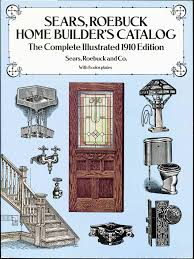 cover of sears roebuck home builder u0027s catalog published in 1910