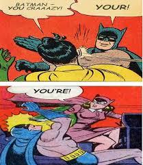Slappin Batman Meme Generator - batman robin slap blank