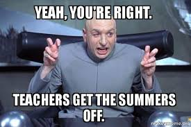 You Re Right Meme - yeah you re right teachers get the summers off dr evil austin