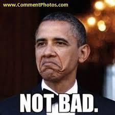 Memes De Obama - not bad barack obama commentphotos com english photo comments