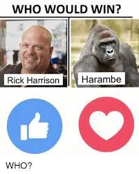 Rick Harrison Meme - 25 best memes about rick harrison harambe rick harrison