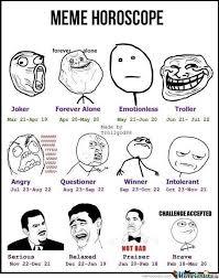 Astrology Meme - meme horoscope by chaoskyle24 meme center