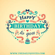 Quotes Birthday Vintage Happy Birthday The Daily Quotes