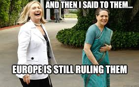 Sonia Meme - laughing sonia gandhi memes quickmeme