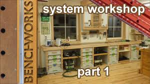 Workshop Building Plans System Workshop Building The Workbench And Cabinets Part1 Youtube